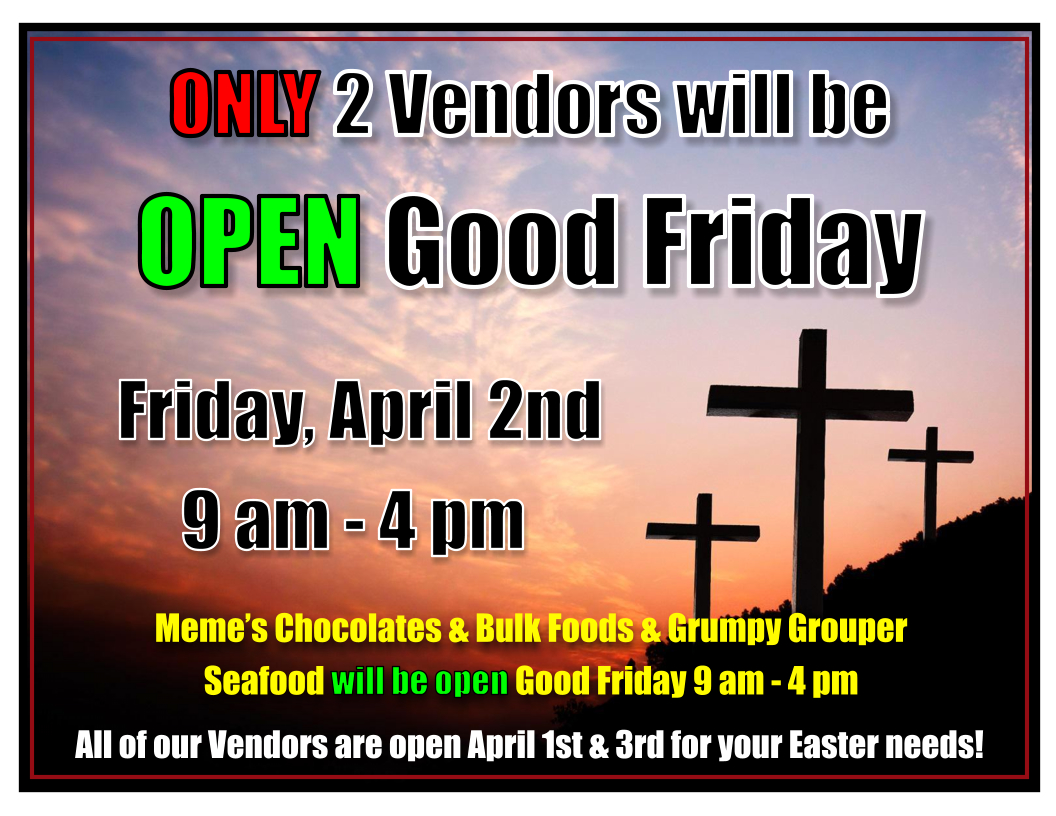 Photo of Good Friday Closed Vendors